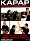 Kapap Combat Concepts : Martial Arts of the Israeli Special Forces - Book