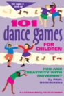 101 Dance Games for Children : Fun and Creativity with Movement - Book