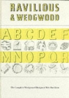 Ravilious and Wedgwood : The Complete Wedgwood Designs of Eric Ravilious - Book