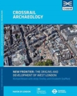 New Frontier: The Origins And Development Of West London - Book