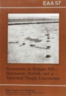 EAA 57: Excavations at Redgate Hill, Hunstanton, Norfolk; and at Tattersall Thorpe, Lincoln - Book