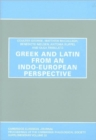 Greek and Latin from an Indo-European Perspective - Book