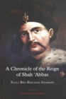 A Chronicle of the Reign of Shah 'Abbas - Book