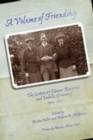 A Volume of Friendship : The Letters of Eleanor Roosevelt and Isabella Greenway, 1904-1953 - Book