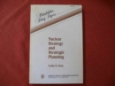 Nuclear Strategy and Strategic Planning - Book