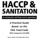 HACCP & Sanitation in Restaurants & Food Service Operations : A Practical Guide Based on the FDA Food Code - Book