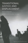 Transitional Justice and Displacement - Book