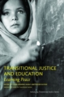 Transitional Justice and Education - Learning Peace - Book