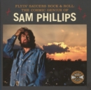 Flyin' Saucers and Rock and Roll : The Cosmic Genius of Sam Phillips - Book