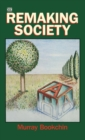 Remaking Society - Book