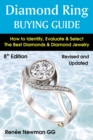 Diamond Ring Buying Guide : How to Identify, Evaluate & Select the Best Diamonds & Diamond Jewelry - Book