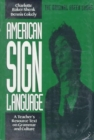 American Sign Language Green Books, A Teacher's Resource Text on Grammar and Culture - Book
