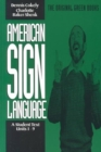 American Sign Language Green Books, A Student's Text Units 19 - Book