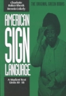 American Sign Language Green Books, A Student's Text Units 1018 - Book