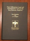 Third-Millennium Legal and Administrative Texts in the Iraq Museum, Baghdad - Book