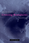 Crossing Boundaries : Selected Writings - eBook