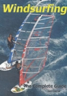 Windsurfing : The Complete Guide - Book