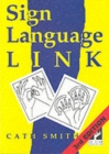 Sign Language Link : A Pocket Dictionary of Signs - Book