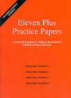 Eleven Plus Practice Papers 1 to 4 : Multiple-choice Verbal Reasoning Papers with Answers - Book
