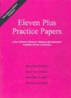 Eleven Plus Practice Papers 5 to 8 : Multiple-choice Verbal Reasoning Papers with Answers (papers 5 to 8) - Book