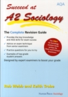 Succeed at A2 Sociology : The Complete Revision Guide for the AQA Specification - Book