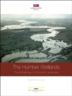 The Humber Wetlands : The Archaeology of a Dynamic Landscape - Book