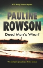 Dead Man's Wharf : The Fourth in the DI Andy Horton Crime Series - Book