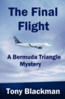 The Final Flight : A Bermuda Triangle Mystery - Book