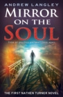 Mirror on the Soul : The First Nathen Turner Novel - Book