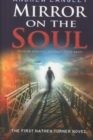 Mirror on the Soul: the First Nathen Turner Novel - Book