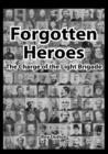 Forgotten Heroes, the Charge of the Light Brigade - Book