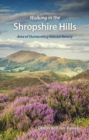 Walking in the Shropshire Hills : Area of Outstanding Natural Beauty - Book