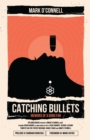 Catching Bullets - eBook