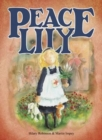 Peace Lily : The World War 1 Battlefield Nurse - Book