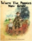 Where the Poppies Now Grow - Book