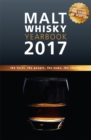 Malt Whisky Yearbook 2017 : The Facts, the People, the News, the Stories - Book
