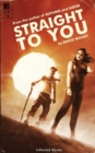 Straight to You - Book
