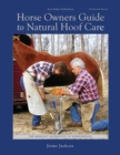 Horse Owners Guide to Natural Hoof Care - Book