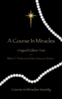 A Course in Miracles : Original Edition Text - eBook