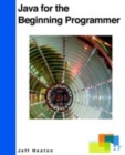 Java for the Beginning Programmer - Book