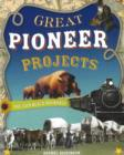 Great Pioneer Projects - Book