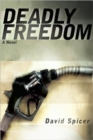 Deadly Freedom - Book