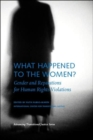 What Happened to the Women? - Gender and Reparations for Human Rights Violations - Book