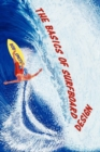 The Basics of Surfboard Design - Book