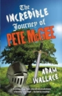 The Incredible Journey Of Pete Mcgee - Book