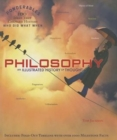 Philosophy : An Illustrated History of Thought (Ponderables 100 Ideas That Changed History Who Did What When) - Book