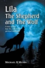 Lila, the Shepherd and the Wolf : A Story of Love, Lust, Lies, and Loss of Spiritual Innocence - Book