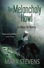 The Melancholy Howl - Book
