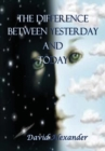 The Difference Between Yesterday and Today - Book
