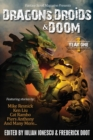 Dragons, Droids & Doom : Year One: Fantasy Scroll Magazine - Book
